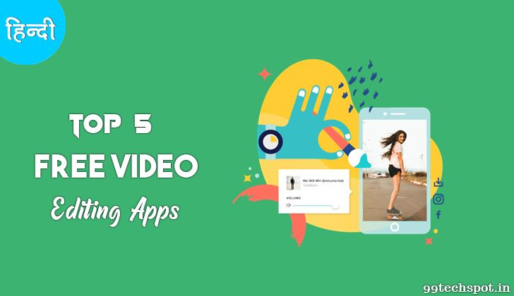 Top 5 Best Free Video Editing App For Android