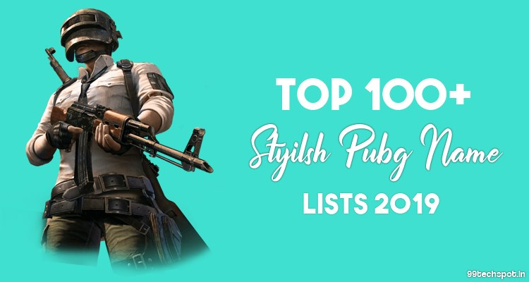 100+ Most Popular Pubg Stylish Name for boy