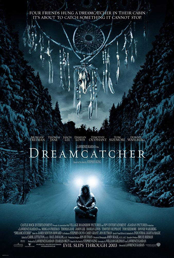 #11 Dreamcatcher (2003)
