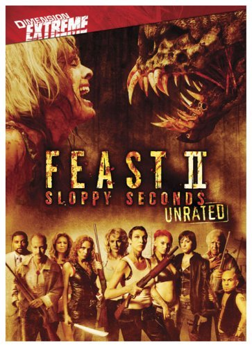 #112 Feast II: Sloppy Seconds (2008)