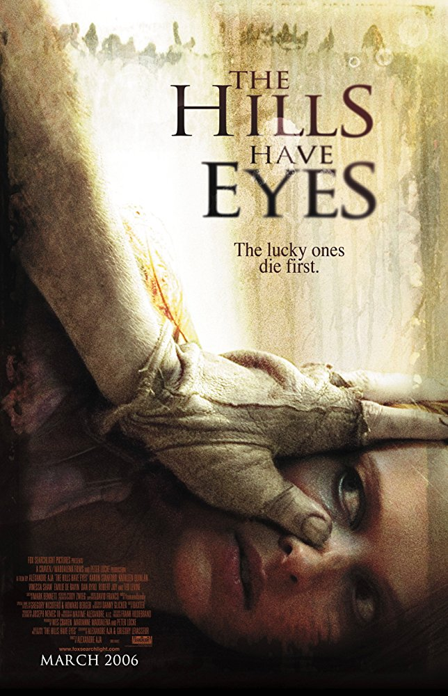 #90 The Hills Have Eyes (2006)
