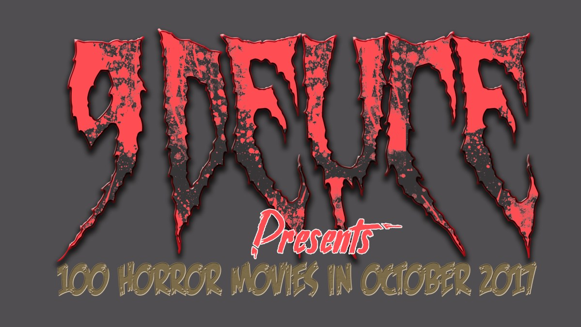 2017's #100HorrorMoviesInOctober Begins Today