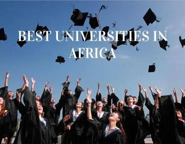 Top 10 Best Universities In Africa 2021
