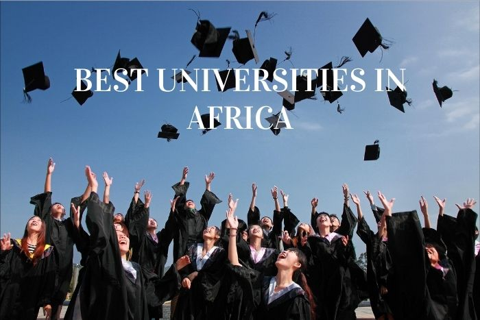 Top 10 Best Universities In Africa 2020