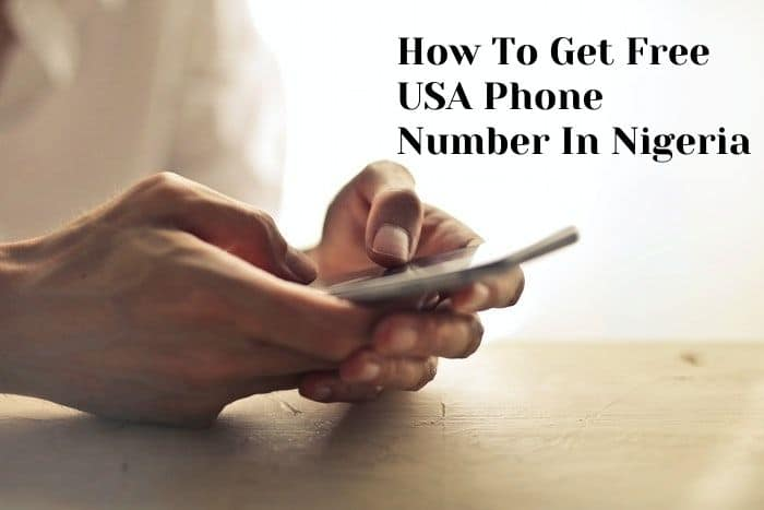 How To Get Free USA Phone Number In Nigeria