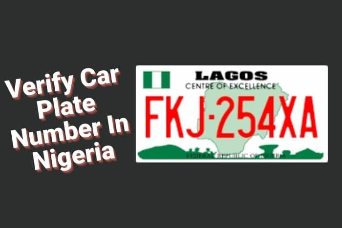How To Check Car Plate Number Owner In Nigeria