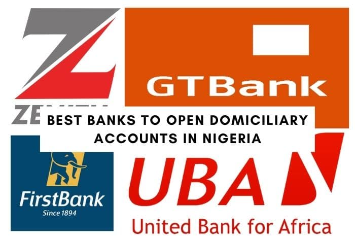 Top 5 Best Banks To Open Domiciliary Account In Nigeria
