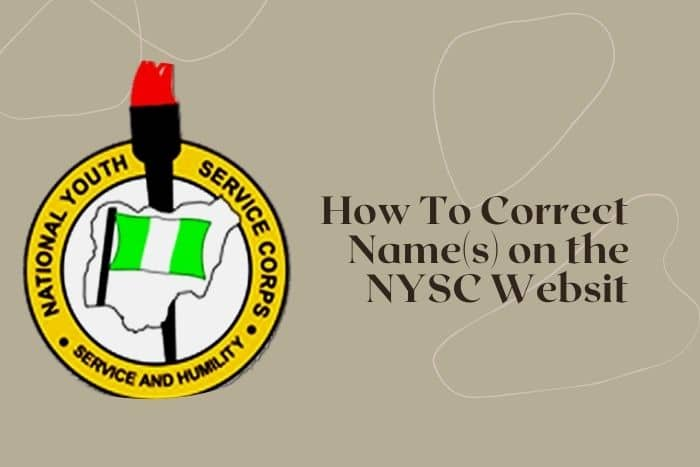 How To Correct Name On NYSC Website