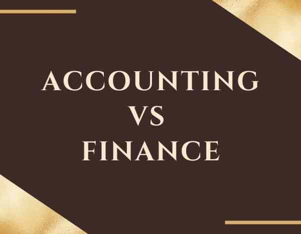 Accounting Vs Finance: Which Should I Pursue?