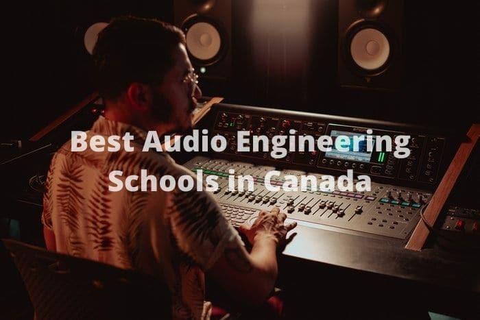best audio engineering schools in Canada