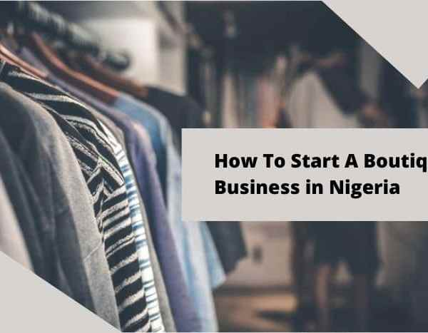 How To Start A Boutique Business In Nigeria 2021