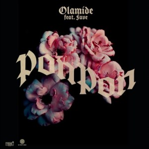 Olamide PonPon ft Fave