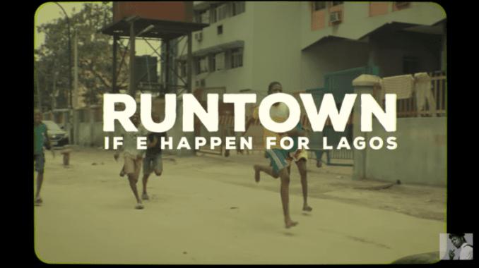 Runtown If E Happen For Lagos