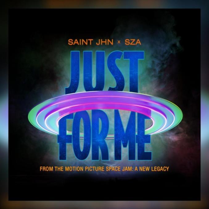SAINt JHN Just For Me SZA