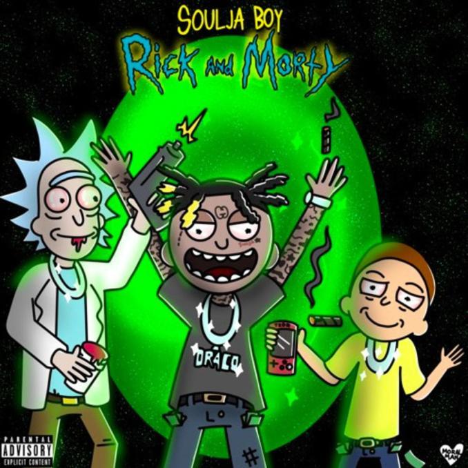 Soulja Boy Rick and Morty
