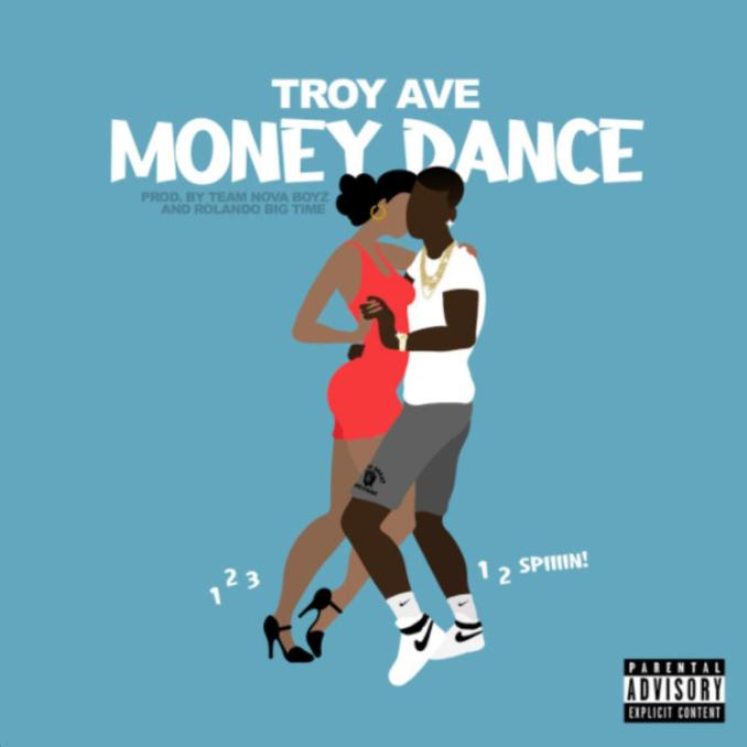 Troy Ave Money Dance 1 2 3