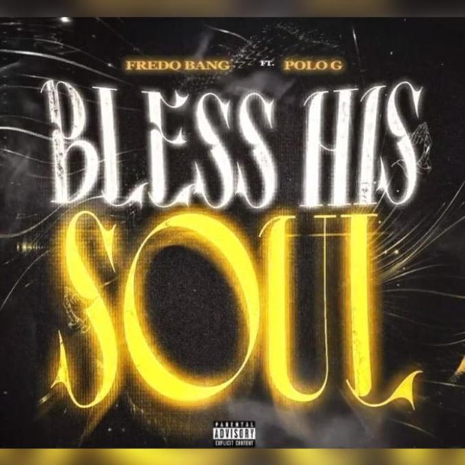 Fredo Bang Bless His Soul ft. Polo G