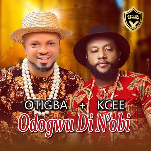 Otigba Agulu – Odogwu Di NObi ft. Kcee