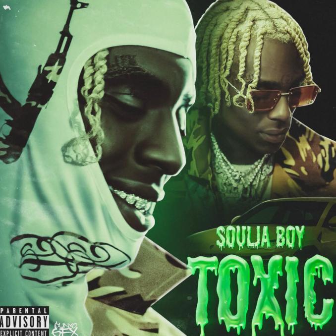 Soulja Boy Toxic