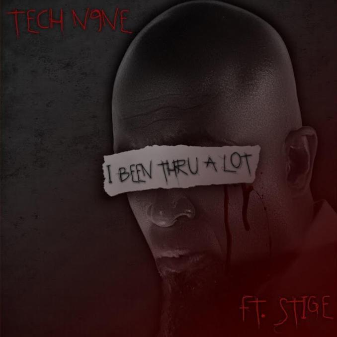 Tech N9ne I Been Thru A Lot ft. Stige