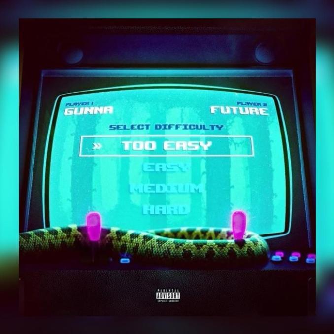 Gunna Too Easy ft. Future