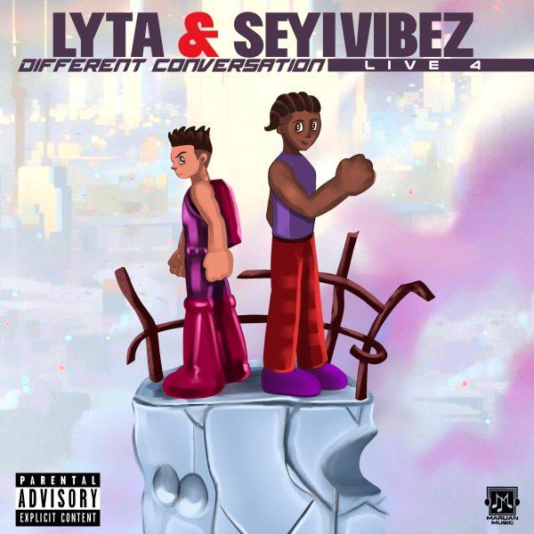 Lyta Seyi Vibez – Different Conversation