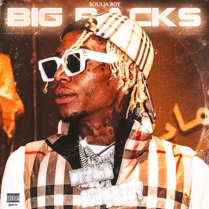 Soulja Boy Big Racks
