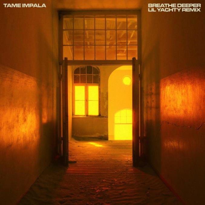 Tame Impala Breathe Deeper ft. Lil Yachty