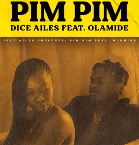 Dice Ailes – Pim Pim