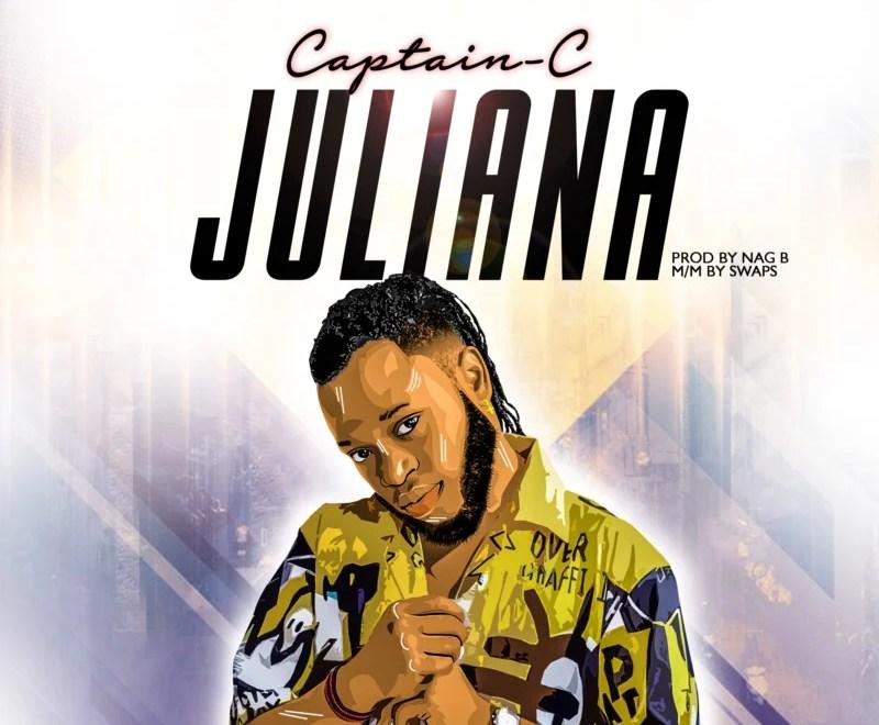 "Captain C – ""Juliana"".Mp3 Audio Download"