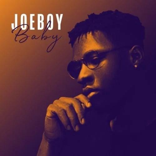 "Download Joeboy – ""Baby"".Mp3 Audio"