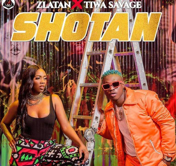 Zlatan - Shotan ft Tiwa Savage.Mp3 Audio Download