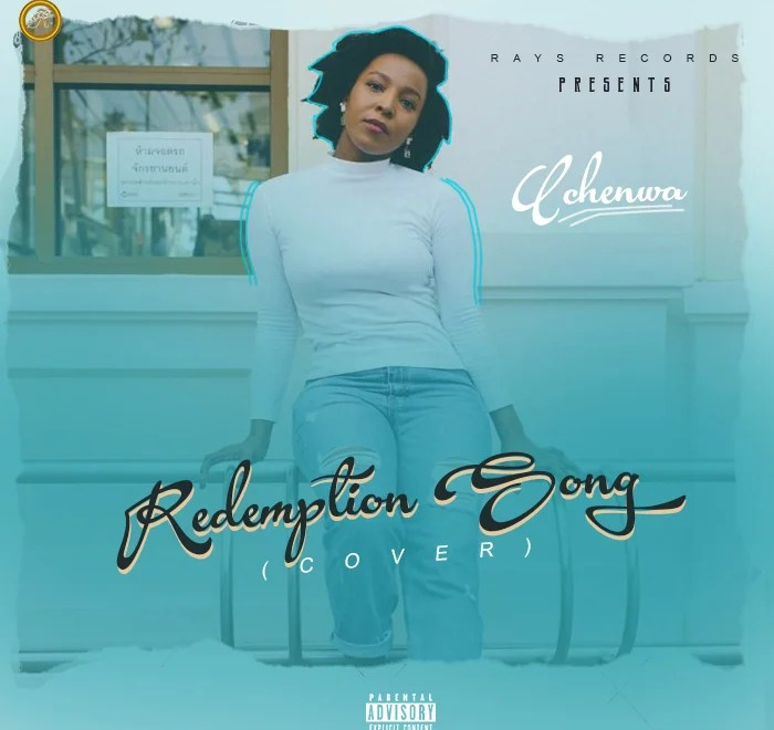 Uchenwa - Redemption Song (Cover).Mp3 Audio Download