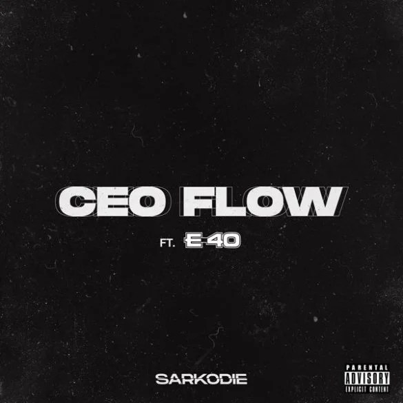 Download Sarkodie – CEO Flow ft. E-40 Mp3