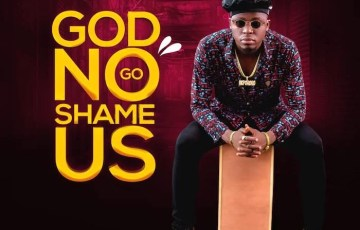 Akpororo – God No Go Shame Us Mp3 Download