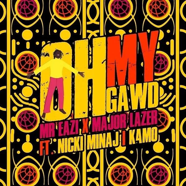 Mr Eazi & Major Lazer Ft. Nicki Minaj, K4MO – Oh My Gawd