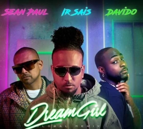 Irsais – Dream Girl (Remix) ft Davido & Sean Paul free mp3 download