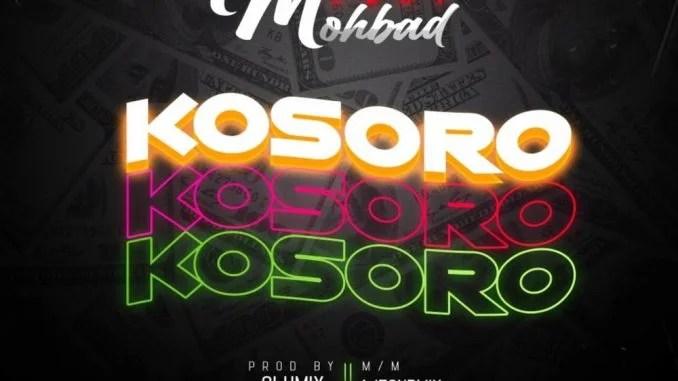 Mr Bee Ft Mohbad – Kosoro Free Mp3 Download