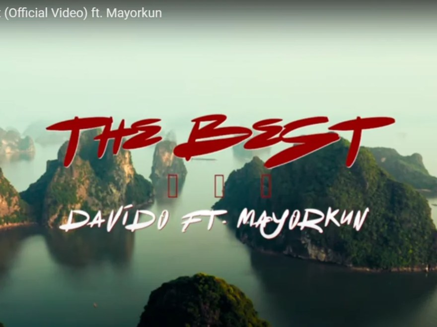 Mp4 Davido – The Best Ft Mayorkun Free Video Download