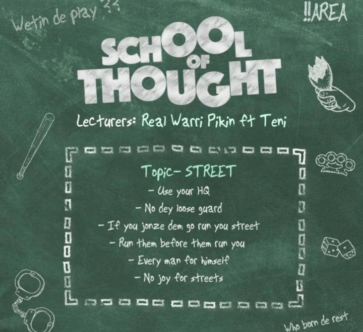 Real Warri Pikin Ft Teni 'School of Thought' Free Mp3 Download