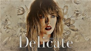 Download mp3: Taylor Swift - Delicate