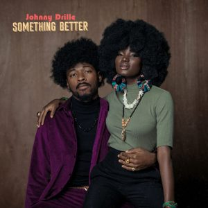 Johnny Drille - Something Better
