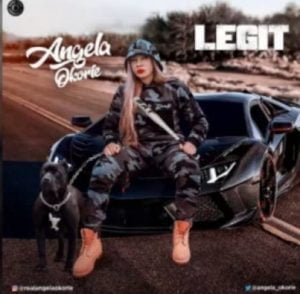 Download Mp3: Angela Okorie - Legit