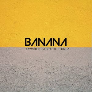 Download Freebeat: Banana Prod. By KayVibez Beatz