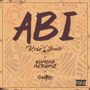 Download Mp3: Krizbeatz - Abi Ft. Diamond Platnumz, Ceeboi