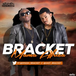 Download Mp3: Bracket - Mama Africa