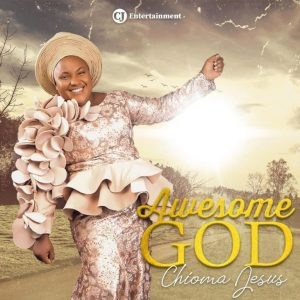 Download Mp3: Chioma Jesus - Awesome God