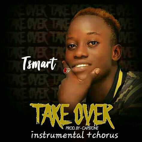 [Music] Tee Smart_Take over || 9jaorigin
