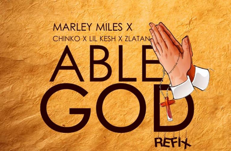 [Music] Marley miles_Able God Refix || 9jaorigin
