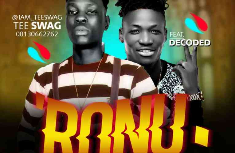 [Music] Tee Swag Ft. Decoded_Ronu (Prod by Dj Yk beat & Mastered by Snowz)